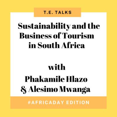 Phakamile Hlazo for Tourism Entrepreneur podcast